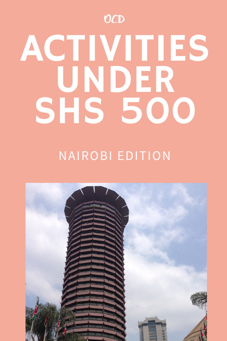 Affordable things to do in Nairobi(under $5)