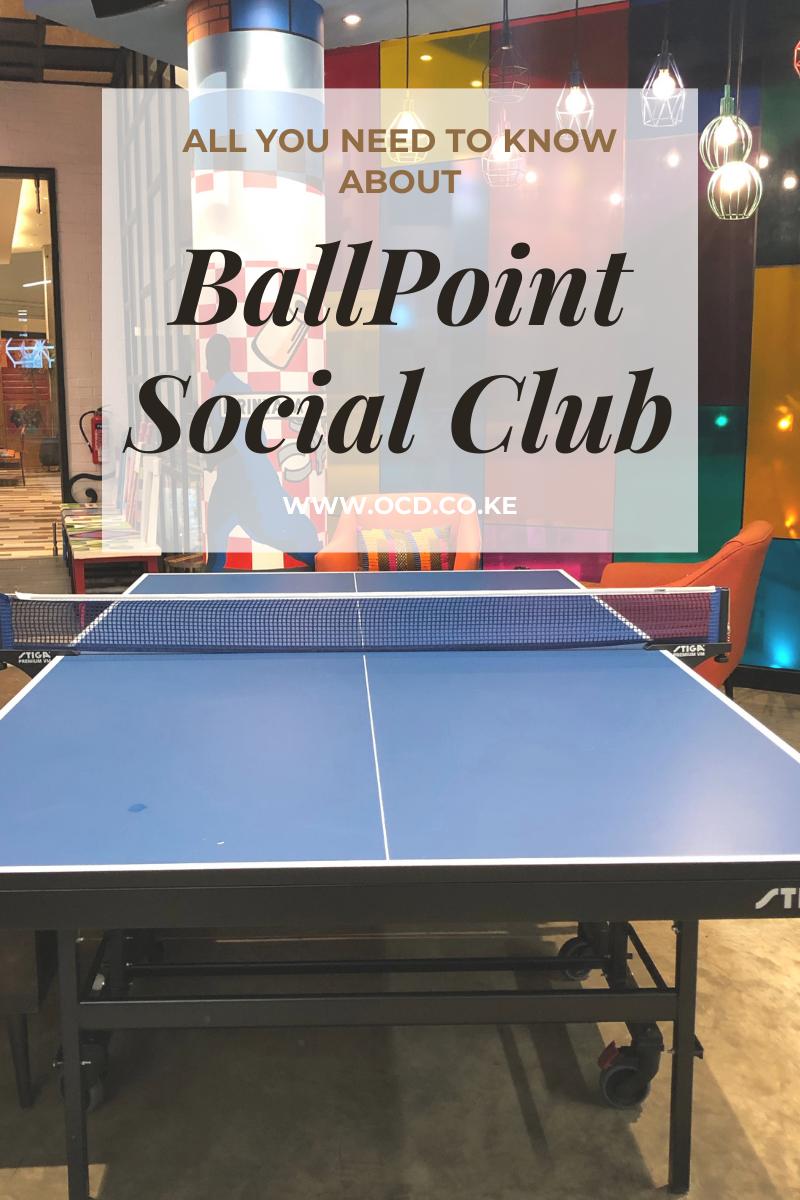BallPoint Social Club, Nairobi